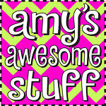 amy's awesome stuff