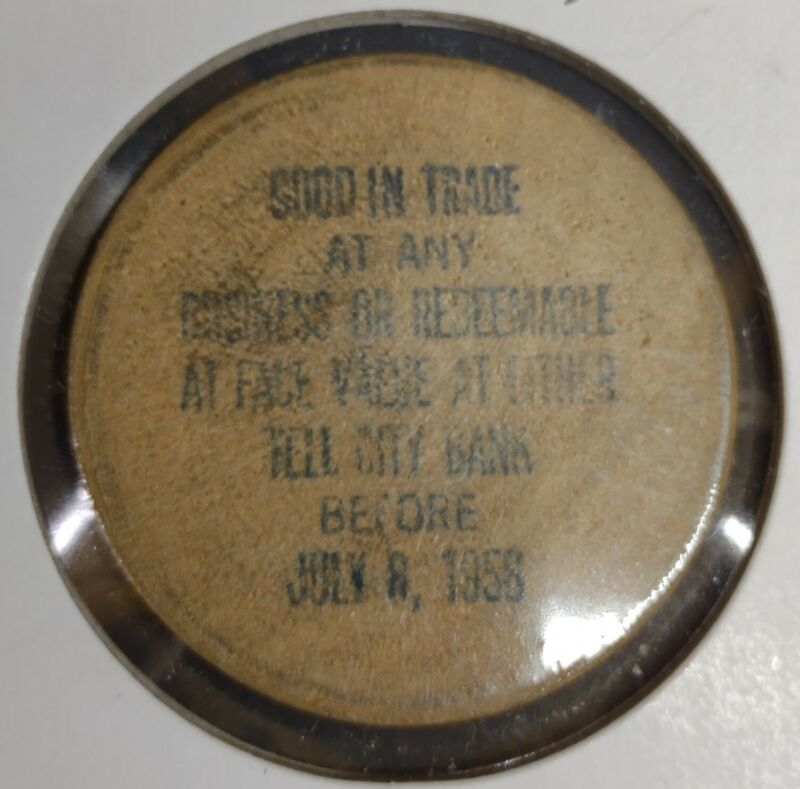Vintage Wooden Nickel Tell City, IN Expired 1958