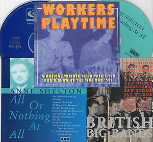 3 CD SET WORKERS PLAYTIME ANNE SHELTON BRITISH BIG BANDS OF THE 30s 40s NEW CDs