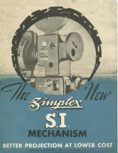 VINTAGE 1939 SIMPLEX S.I. MOVIE PROJECTOR MECHANISM BROCHURE! FOR SMALL THEATERS