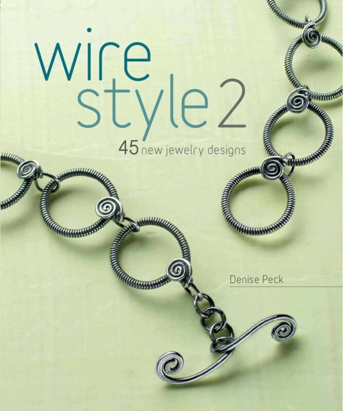 Wire Style 2 Book & DVD by D Peck Techniques Working Wire 45 New Jewelry Design