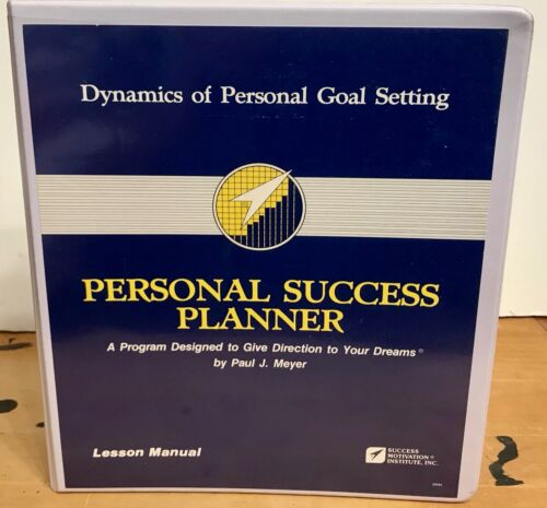 Success Motivation Institute Dynamics of Personal Goal Setting PAUL J MEYER  SMI