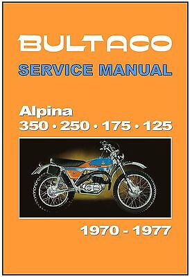 BULTACO Workshop Manual Alpina 350 & 250 1970 1971 1972 1973 1974 1975 1976 1977