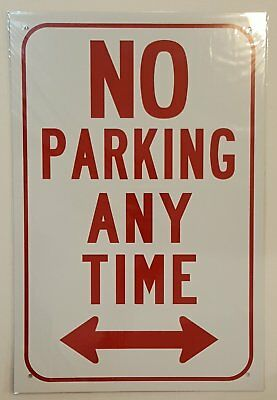 No Parking Any Time With Double Arrow Sign Aluminum Sign 12 Wide 18 High