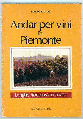 DOGLIO SANDRO ANDAR PER VINI IN PIEMONTE LANGHE ROERO MONFERRATO IL SALICE 1990