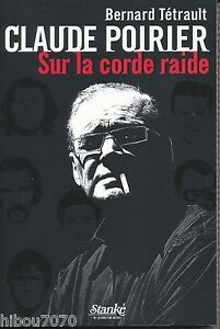 CLAUDE-POIRIER-SUR-LA-CORDE-RAIDE-BERNARD-TETRAULT-ed-Stanke-2007