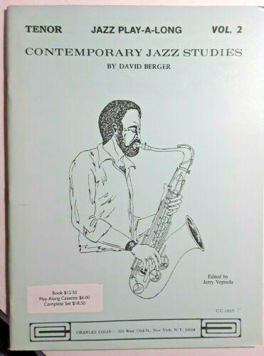 Contemporary Jazz Studies, for Tenor Sax, Vol.2 by David Berger, Pub. Colin