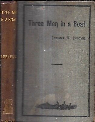 VERY RARE 1889 UK THREE MEN IN A BOAT CLASSIC ILLUSTRATED JEROME K. JEROME