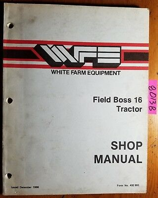 Wfe White Field Boss 16 Tractor Shop Service Repair Manual 432 891 1286