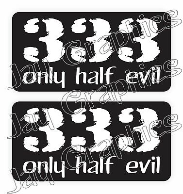 Pair 333 Half Evil Hard Hat Stickers Funny Construction Quotes Decals 666