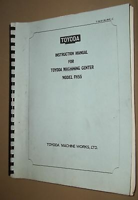 Toyoda Machining Center Model Fh55 Instruction Manual