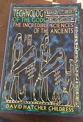Technology of the Gods : The Incredible Sciences of the Ancients by David...
