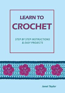Learn To Crochet Video For Beginners : LEARN TO CROCHET book, booklet, how to crochet, crochet made easy for ...
