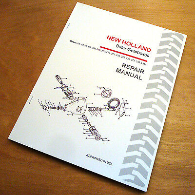 New Holland 65 67 68 69 268 269 270 271 272 Baler Gearbox Service Repair Manual