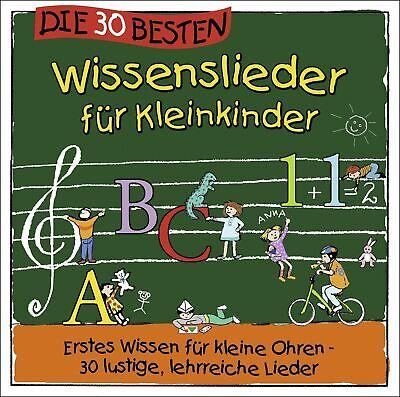 Die 30 besten Wissenslieder für Kleinkinder - Wissen für kleine Ohren - CD