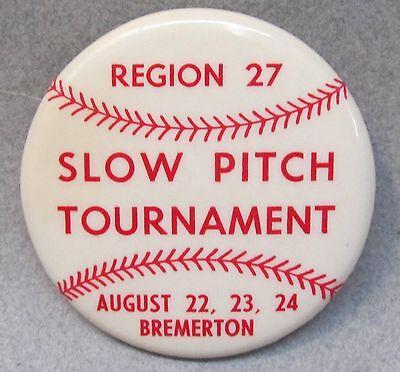 1960's BREMERTON WASHINGTON SLOW PITCH TOURNAMENT pinback button BASEBALL