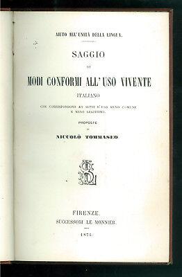 TOMMASEO NICCOLO' SAGGIO DI MODI CONFORMI ALL'USO VIVENTE ITALIANO MONNIER 1874