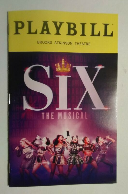 SIX THE MUSICAL PLAYBILL - BROOKS ATKINSON THEATRE - BROADWAY