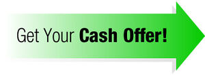 CASH OFFERS IN 48 HRS --- SERIOUS BUYERS