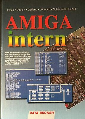 Amiga intern - das Standardwerk von Data Becker 1. Aufl. 1990