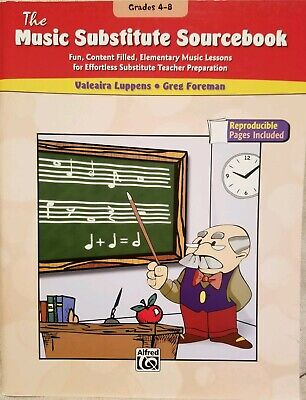The Music Substitute Sourcebook for grades -