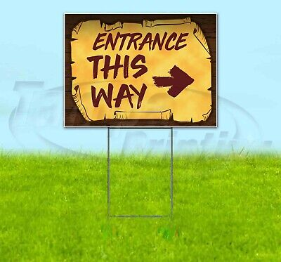 Entrance This Way Arrow 18x24 Yard Sign Corrugated Plastic Bandit Lawn Pirate