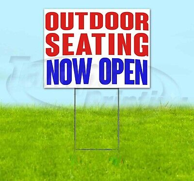 Outdoor Seating Now Open Yard Sign Corrugated Plastic Bandit Lawn Decoration Usa