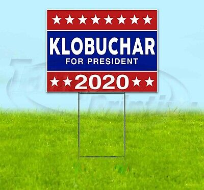 Klobuchar For President 2020 18x24 Yard Sign Corrugated Plastic Lawn Election