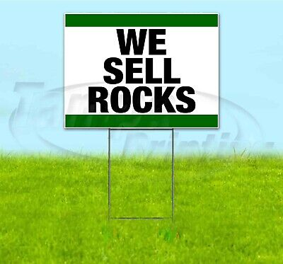 We Sell Rocks 18x24 Yard Sign With Stake Corrugated Bandit Business Landscaping