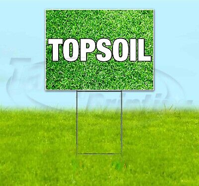 Topsoil 18x24 Yard Sign With Stake Corrugated Bandit Usa Business Landscaping