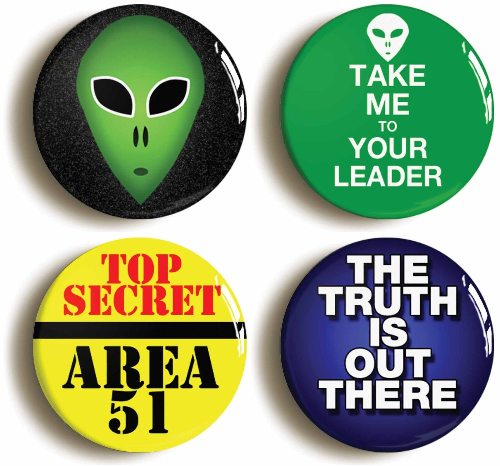 4 x alien badge button pins extra terrestrial ufo (size is 1inch/25mm diameter)
