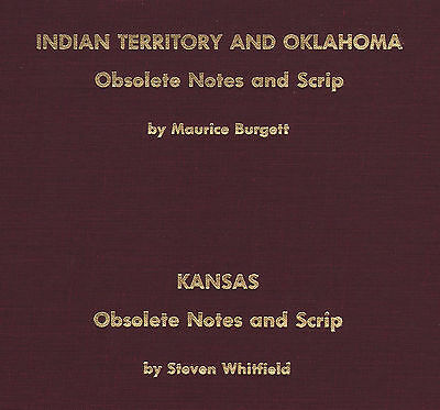 Obsolete Notes And Scrip Indian Territory & Oklahoma Kansas Illustrated NEW Book