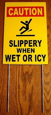 Caution -slippery When Wet Or Icy 8 X12 Plastic Coroplast Sign Wstake Y