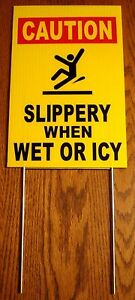 CAUTION -SLIPPERY WHEN WET OR ICY 8