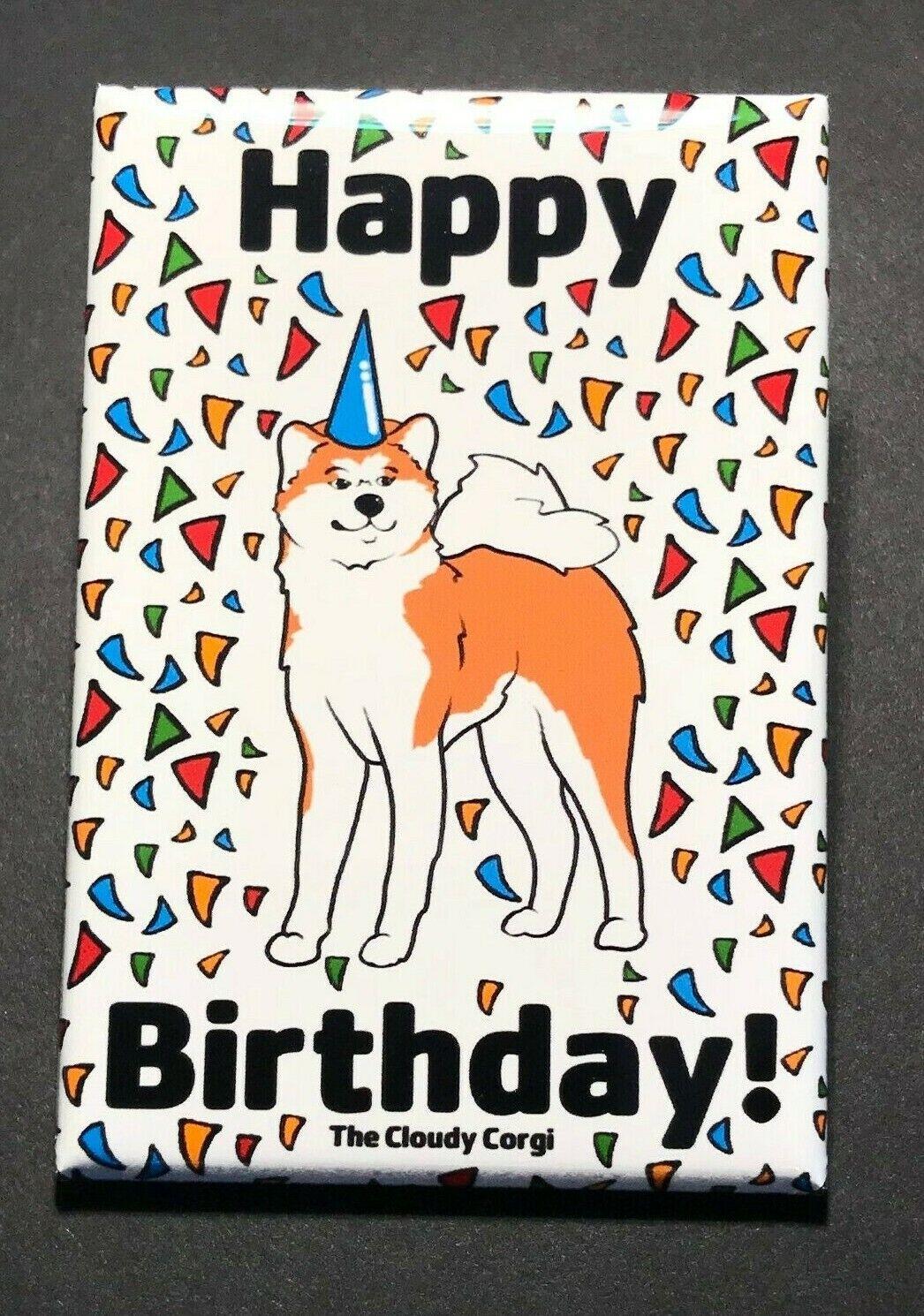 Akita Dog Happy Birthday Magnet Confetti Celebration ...