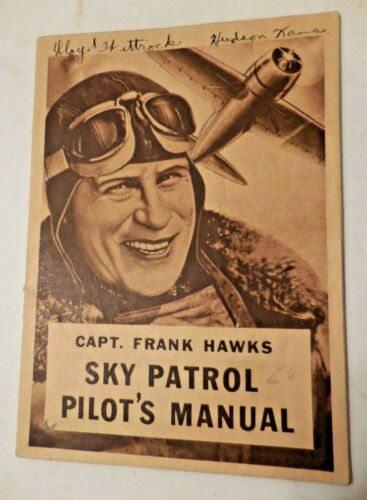 Capt Frank Hawks Sky Patrol Pilot