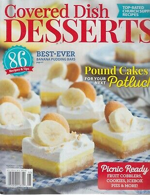 Covered Dish Desserts 2019 Recipes & Tips/Best-Ever/Top-Rated Church (Best Desserts Recipes 2019)