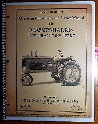 Massey Harris 20 20k Tractor Owner Operators Service Manual 694 018 M92 647