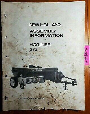 New Holland 273 Hayliner Baler Assembly Manual 41027314 673
