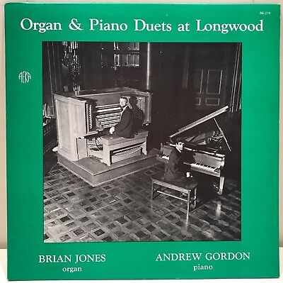 Organ & Piano Duets at Longwood Gardens Brian Jones Andrew Gordon LP - Longwood Gardens Organ