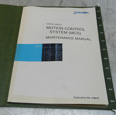 Okuma Drive Units Motion Control System (MCS) Maintenance Manual, 4184-E, Used
