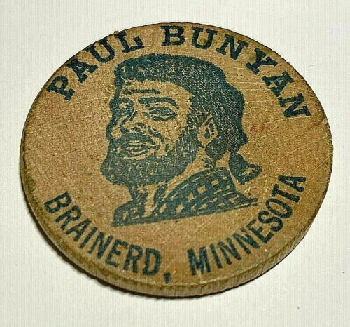 Vintage(1968) Paul Bunyan-Babe- Brainerd, MN Wooden Nickel - Token Minnesota