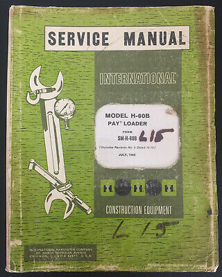 Ih International H-60b Payloader Service Manual Chassis Oem Sm-h60b