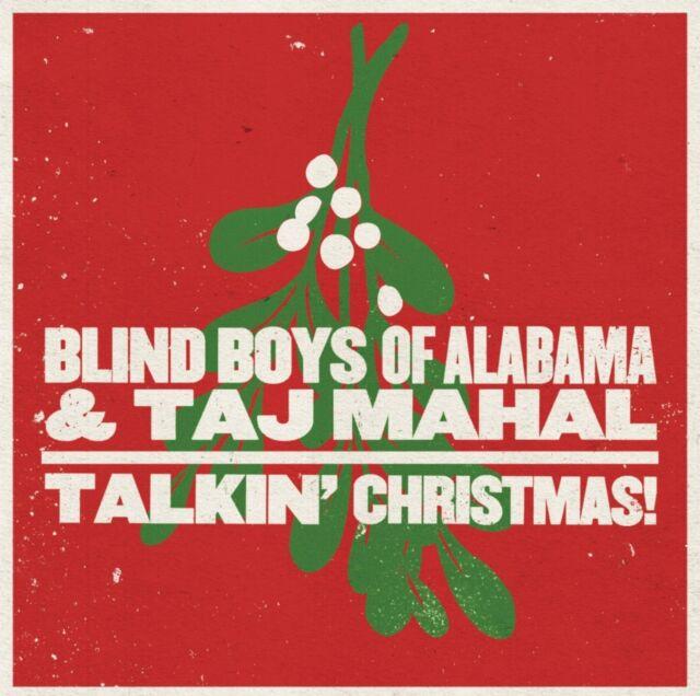 THE/TAJ MAHAL,THE BLIND BOYS OF ALABAMA - TALKIN' CHRISTMAS!  CD NEU
