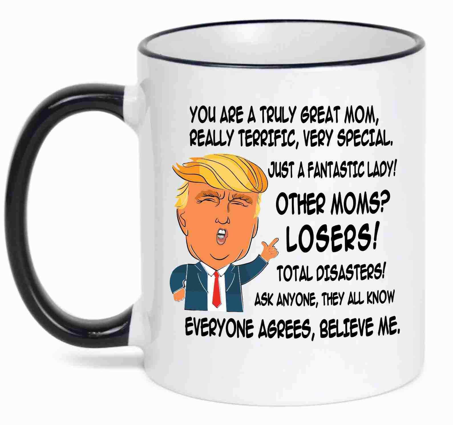 Gift for MOM, Donald Trump Great MOM Funny Mug Christmas Gif