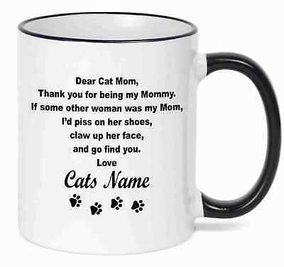 Personalized Coffee Mug  Dear Cat MOM Funny Mug With Your Cat's  Name - Personalize Mug
