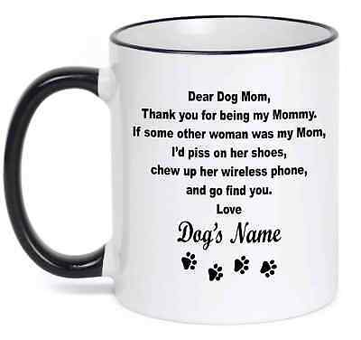 Personalized Coffee Mug  Dear Dog Mom Funny Mug With Your Dog's  Name - Personalize Mug