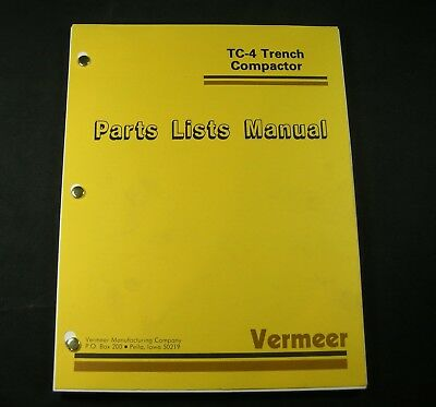 Vermeer Tc-4 Trench Trencher Compactor Parts Manual Catalog Tc4