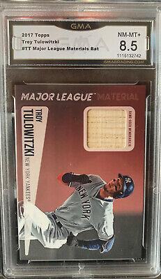 2017 Topps Major League Materials Bat Troy Tulowitzki TT Yankees GMA 10 ~ PSA