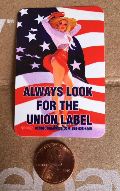 Always Look For Union Label Hard Hat Sticker Decal Hot Pinup Girl US Flag Funny